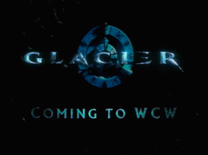 glacier-is-coming-to-wcw
